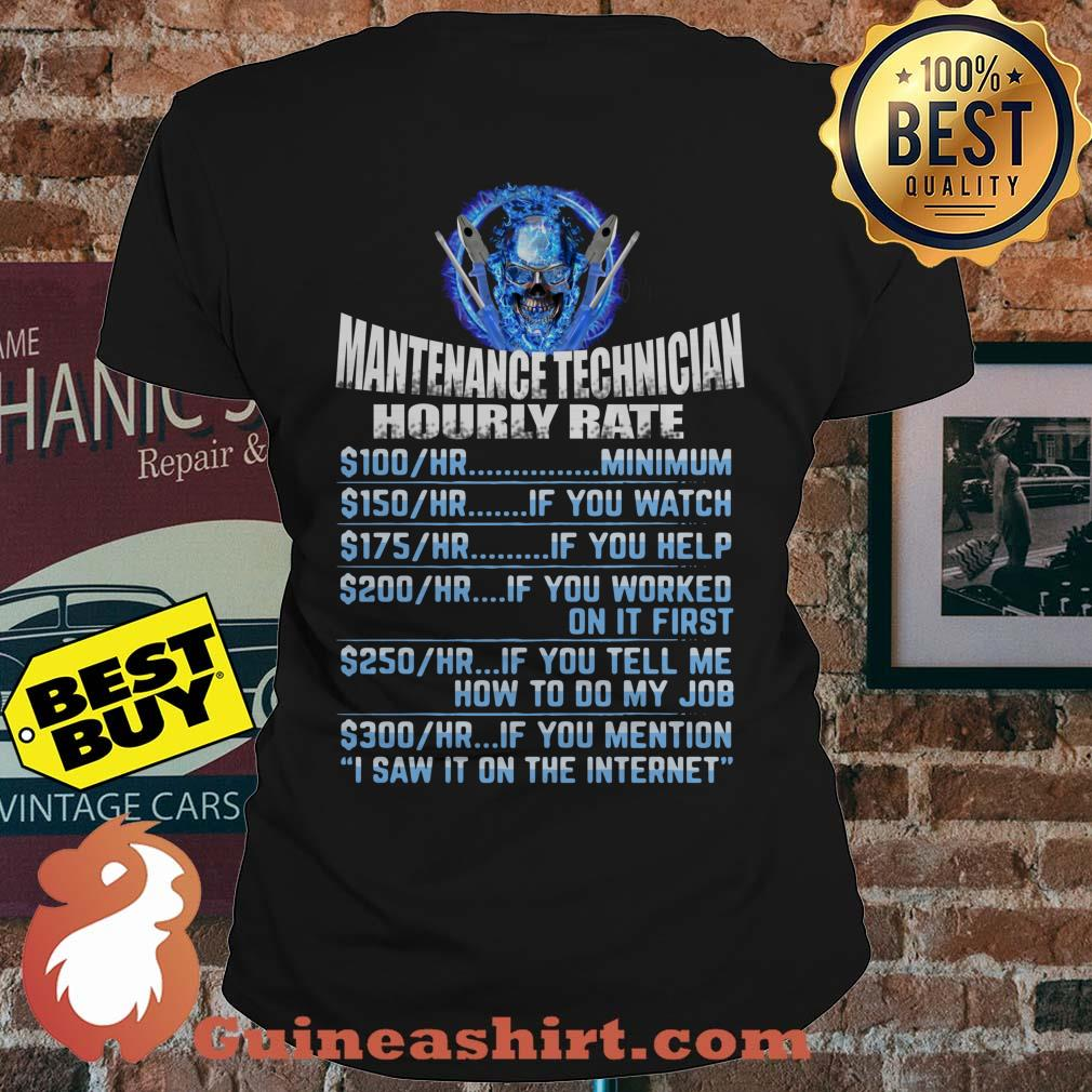 Maintenance Tech Hourly Rate I Saw I on the Internet ladies tee
