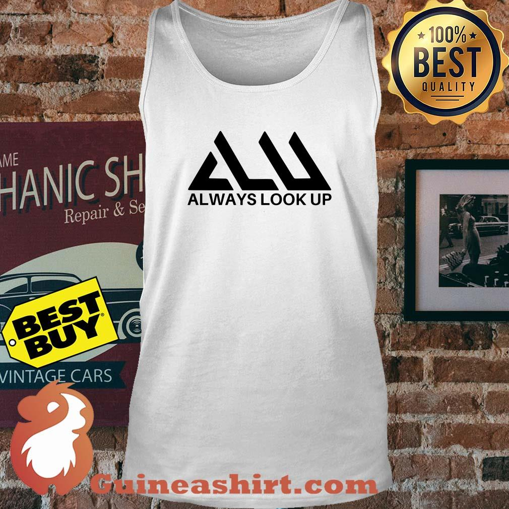 Official Always look up tank top