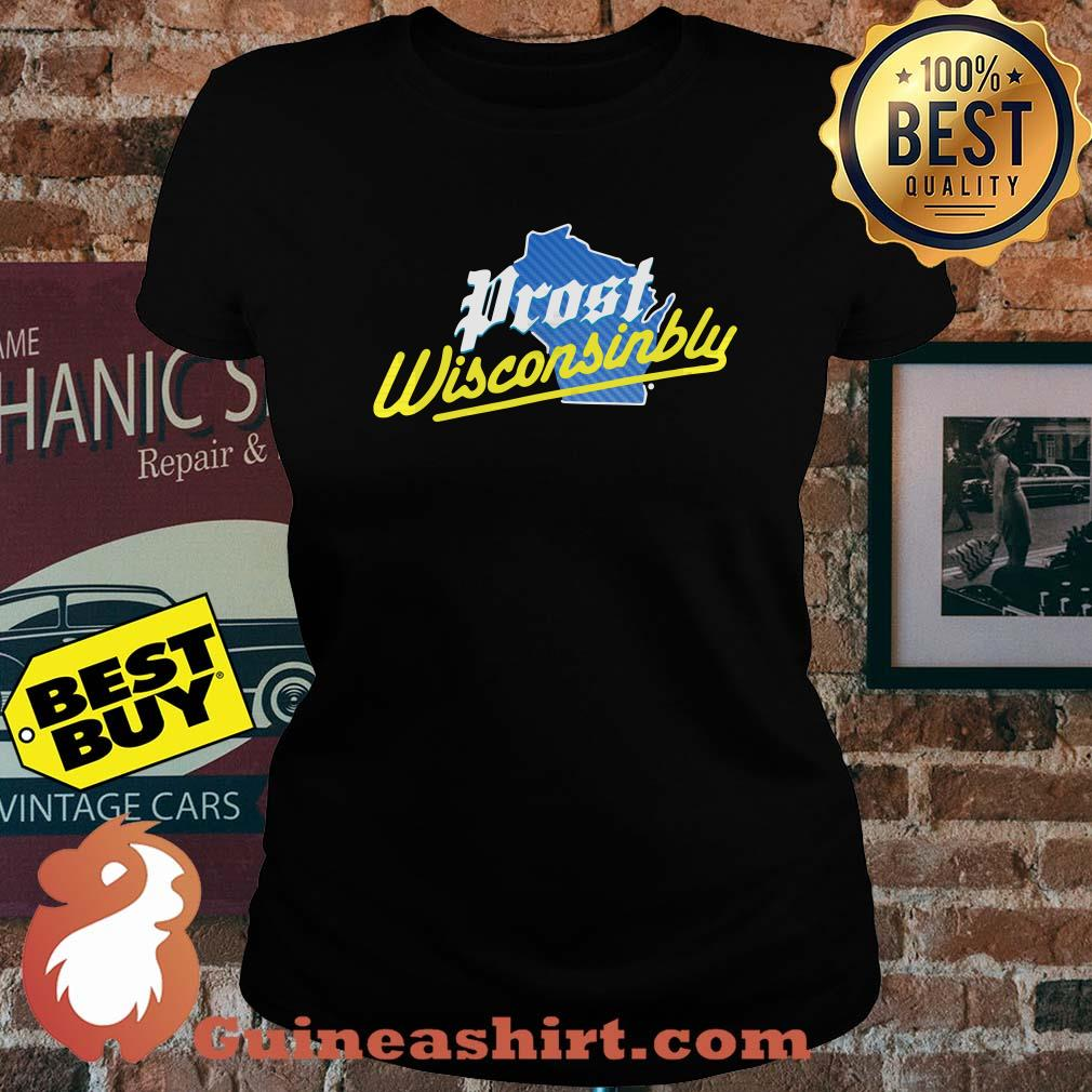 Official Prost wisconsinbly ladies tee