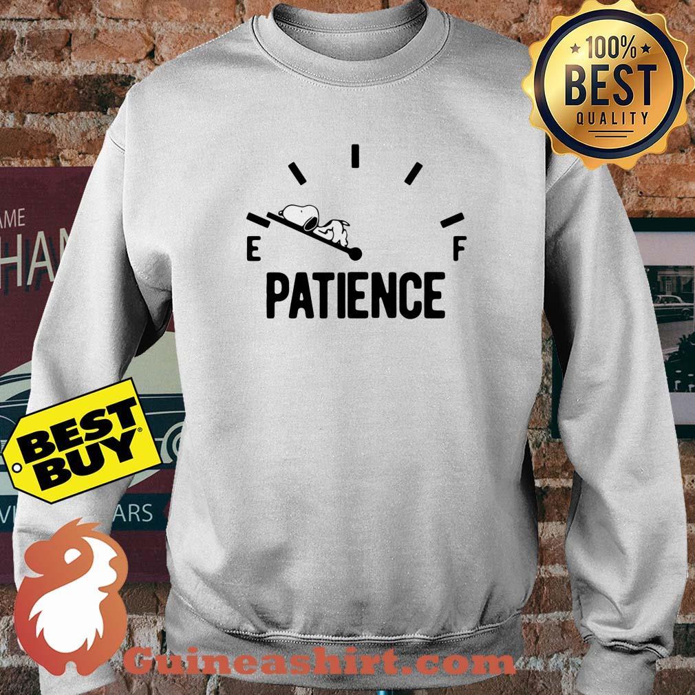 Patience Running Low Fuel Gauge Snoopy sweatshirt