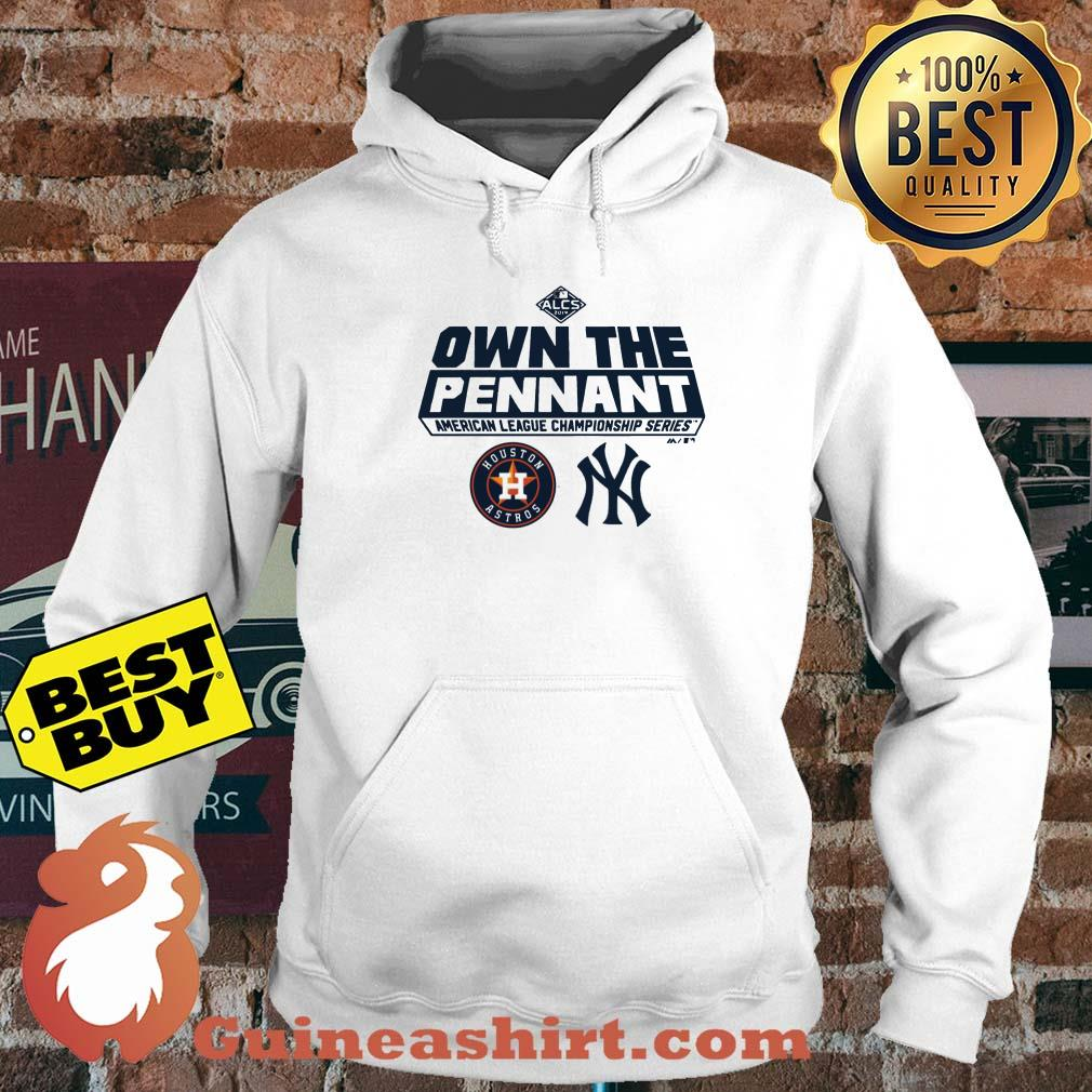 ALCS Own The Pennant American League Championship Series Houston Astros YN hoodie