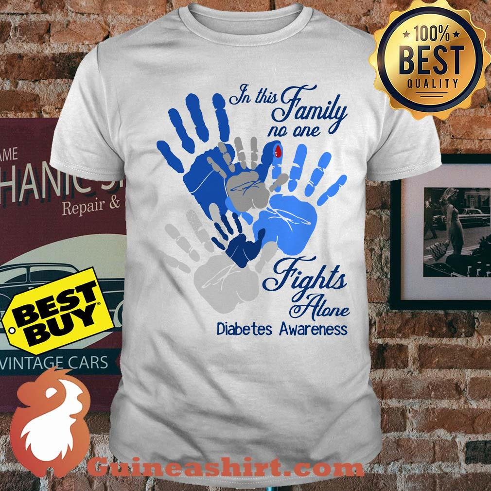 The Hands In This Family No One Fights Alone Diabetes Awareness Shirt