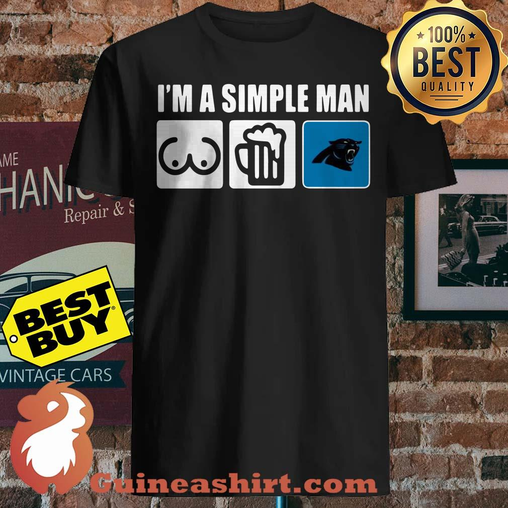 Best I'm A Simple man Loves Bobs Beer Carolina Panthers shirt
