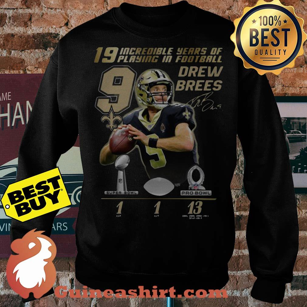 19 Incredible Years Of Playing In Football 9 Drew Brees Signature Sweater