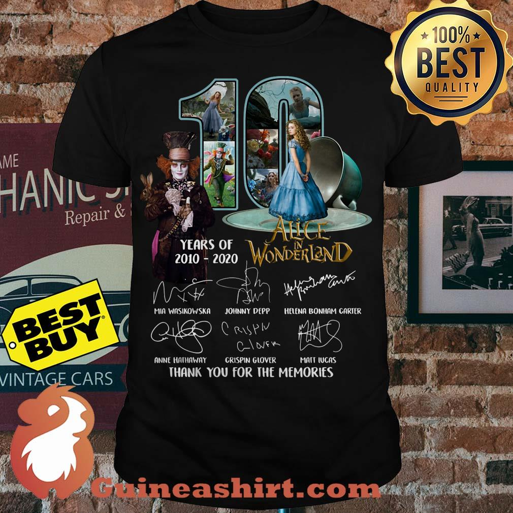 Alice In Wonderland 10 Years Of 2010 - 2020 Signature Thank You For The Memories Shirt