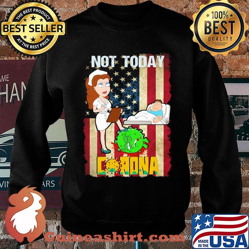 American nurse not today go away corona s Sweater