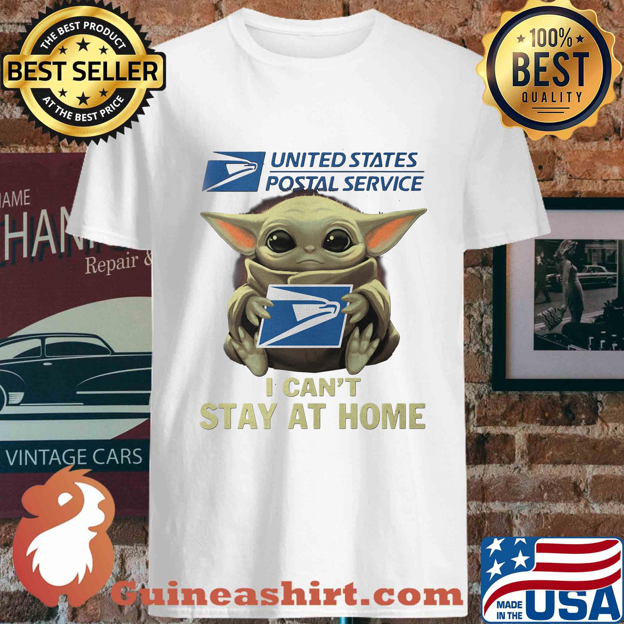 Baby yoda hug united state postal service I can't stay at home shirt