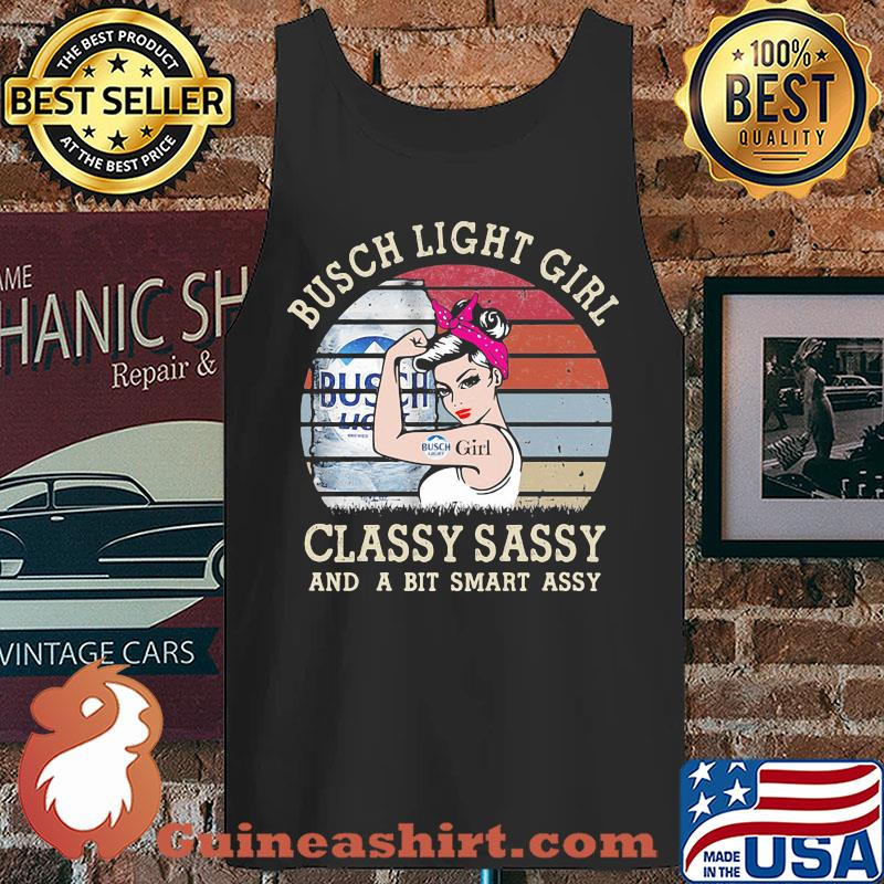 Busch Light Girl Classy Sassy And A Bit Smart Assy Vintage 2020 s Tank top