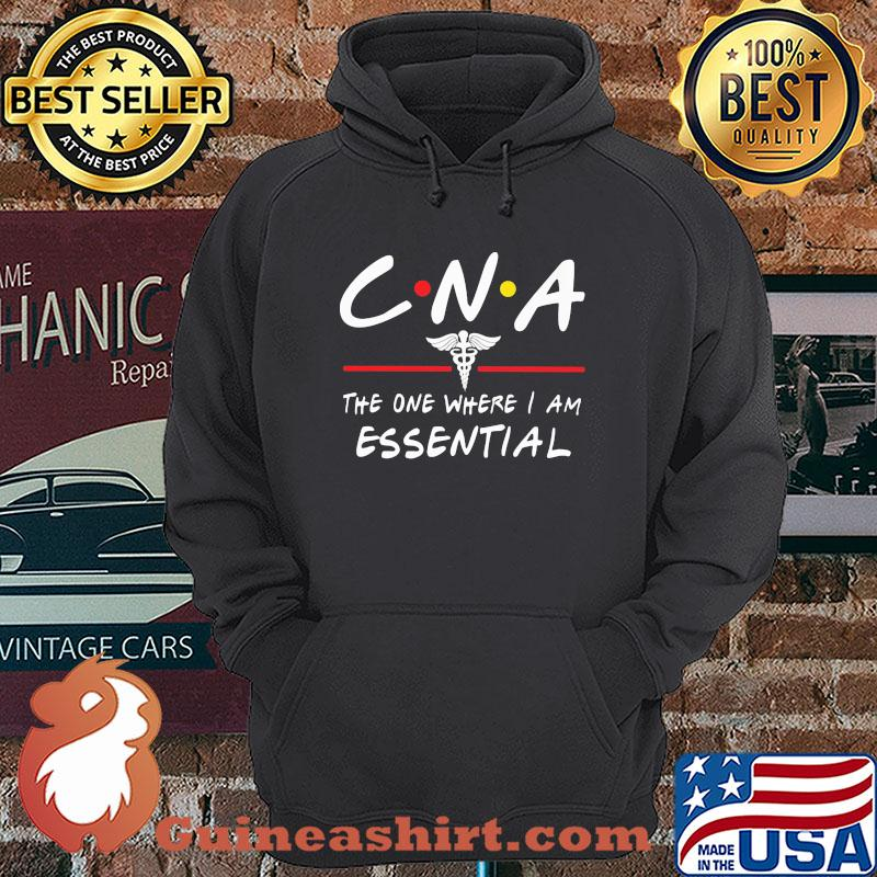 Caduceus CNA the one where I am essential shirt