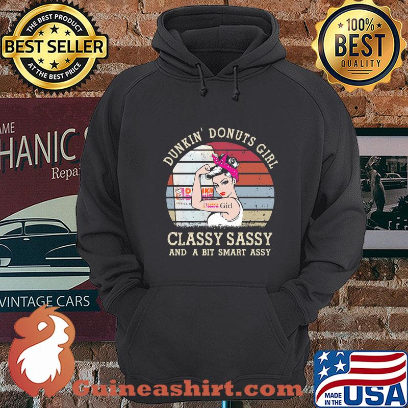 Dunkin' Donuts Girl Classy Sassy And A Bit Smart Assy Vintage 2020 shirt