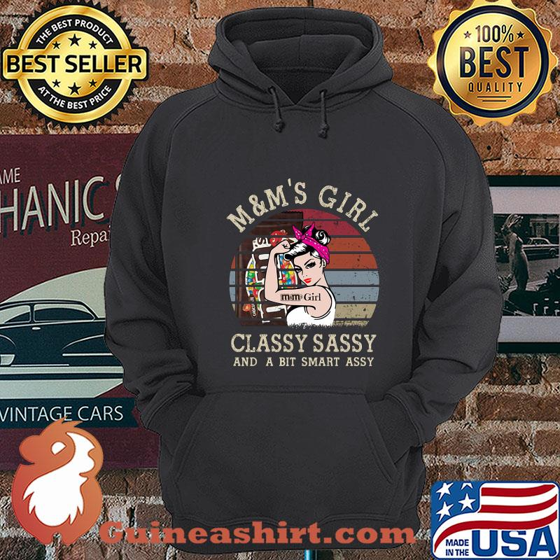 M&M's Girl Classy Sassy And A Bit Smart Assy Vintage shirt