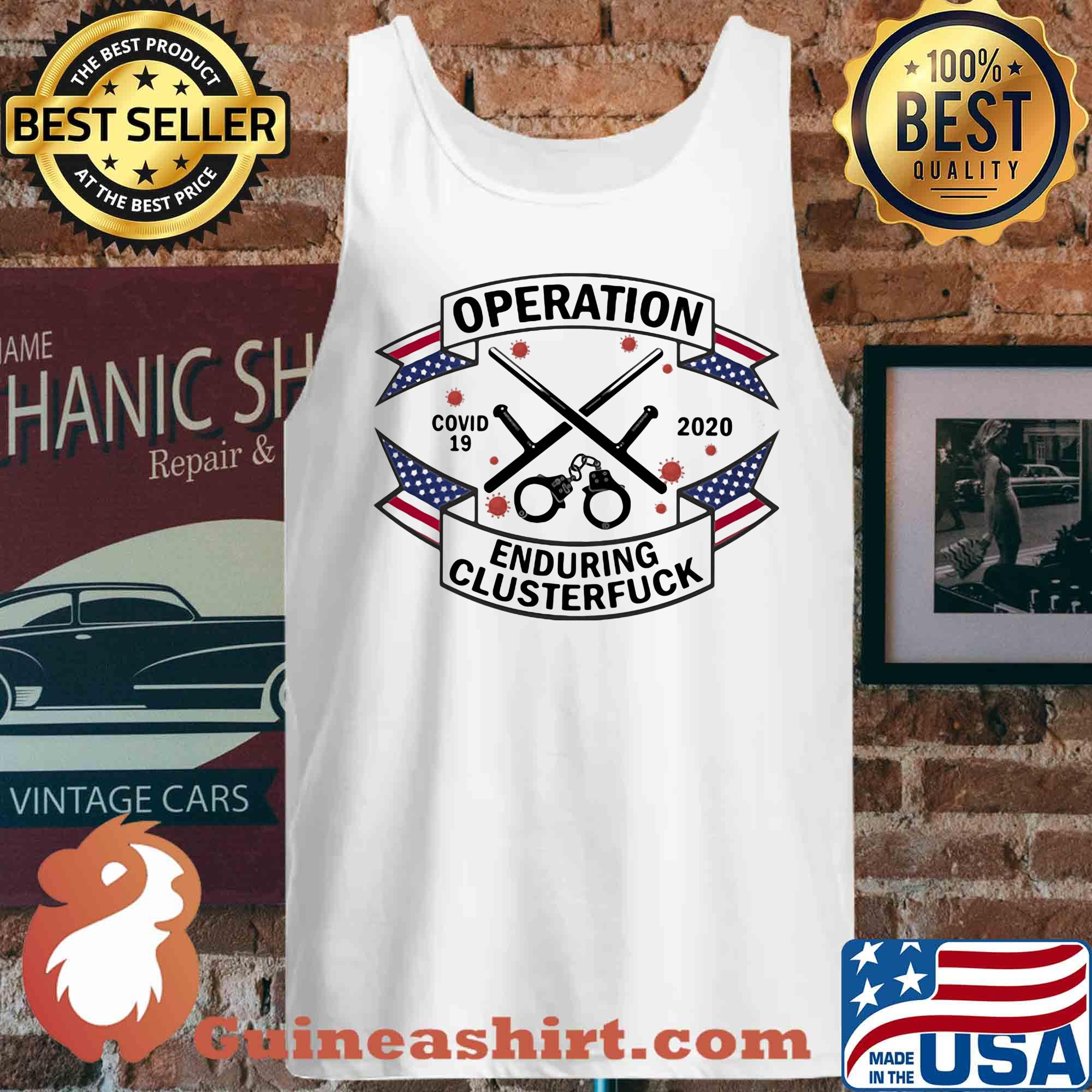Operation covid-19 Prison Officer enduring clusterfuck 2020 s Tank top