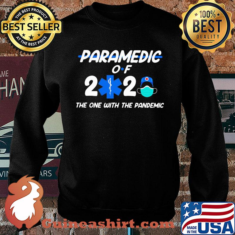 Paramedic of 2020 the one with the pandemis s Sweater