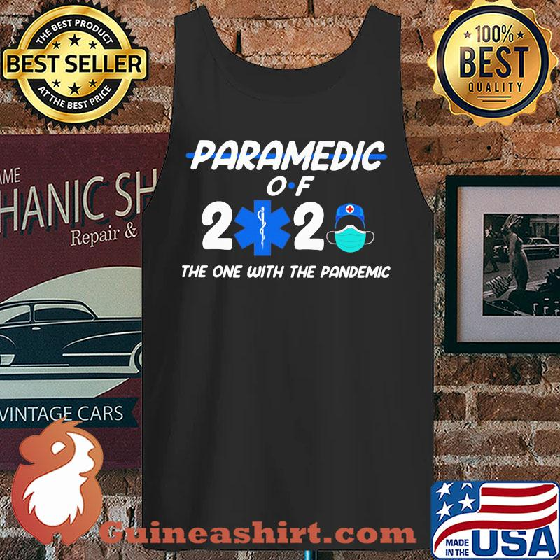 Paramedic of 2020 the one with the pandemis s Tank top