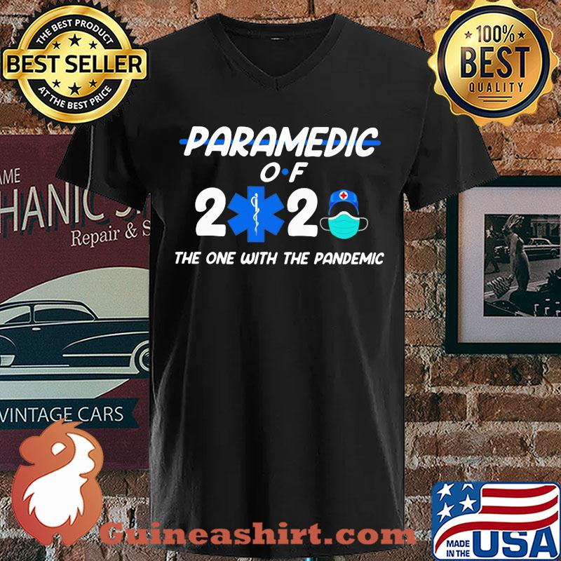 Paramedic of 2020 the one with the pandemis s V-neck