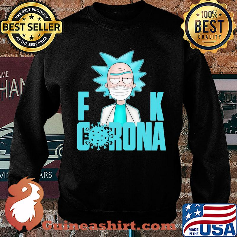 Rick Sanchez mask fuck corona s Sweater