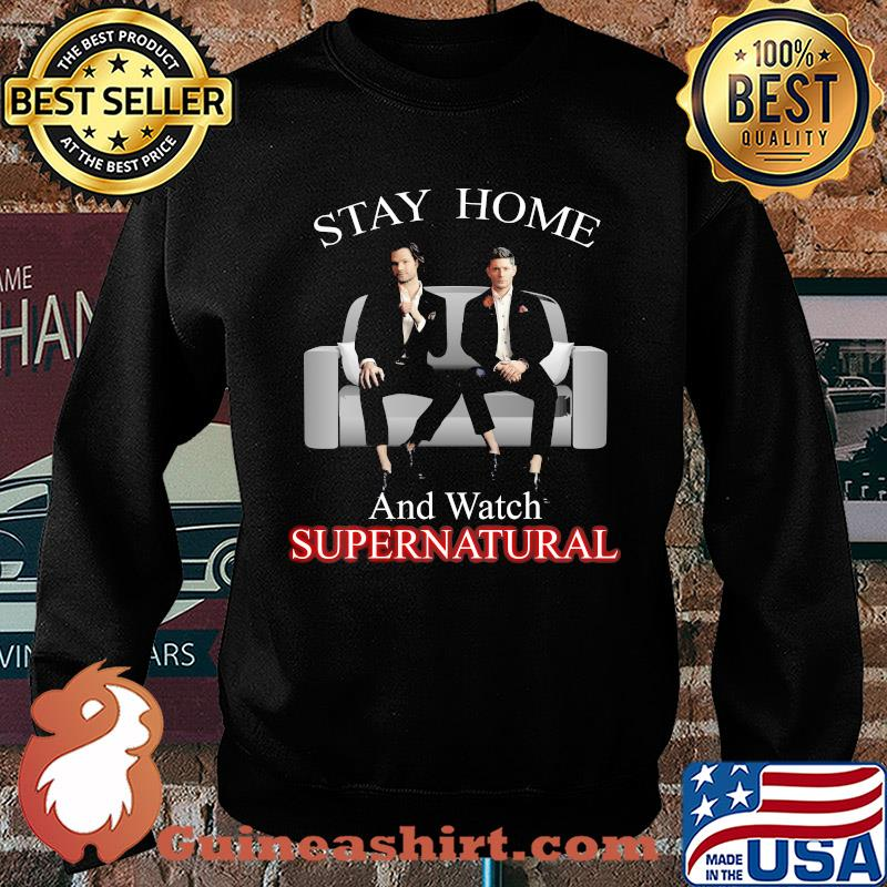 Stay home and watch supernatural s Sweater