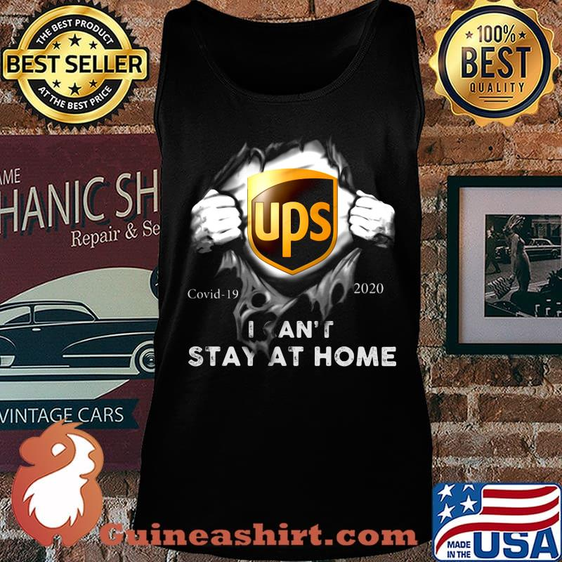 Blood Insides Ups Logo Covid 19 2020 I Can T Stay At Home Shirt Guineashirt