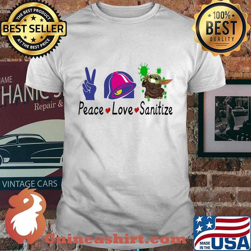 Peace love sanitize baby yoda covid-19 taco bell shirt