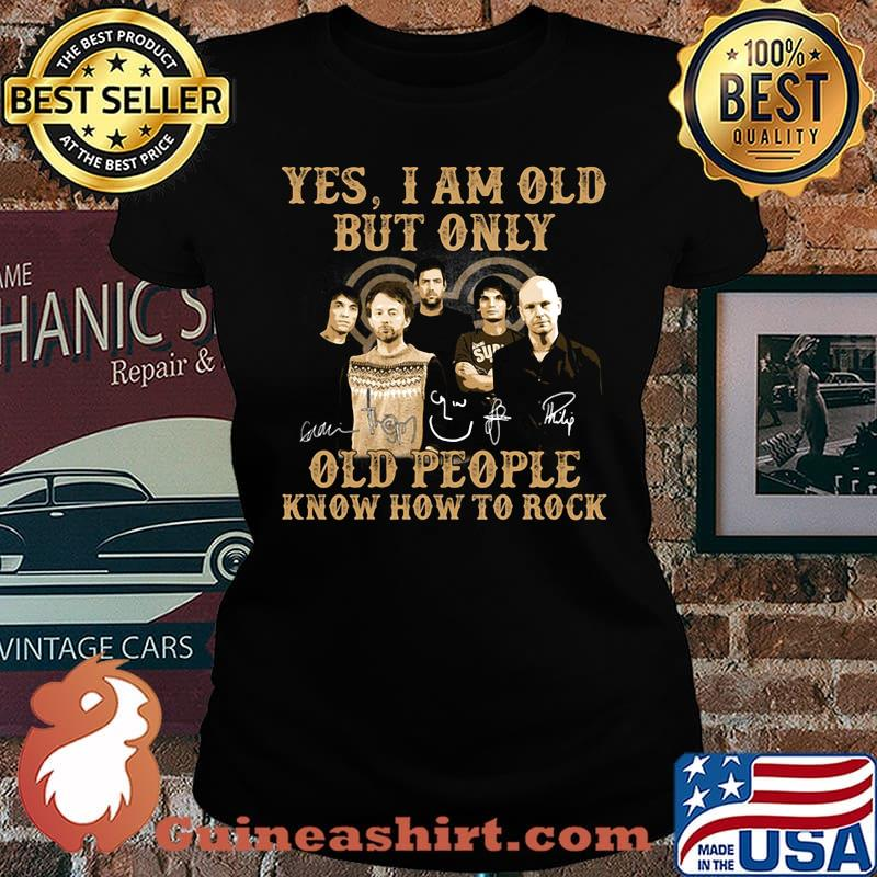 Radio Yes I am old but only old people know how to rock signature s Laides