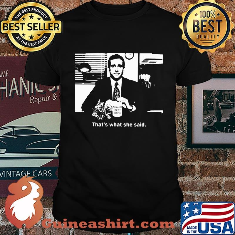 World's best boss That's what she said shirt