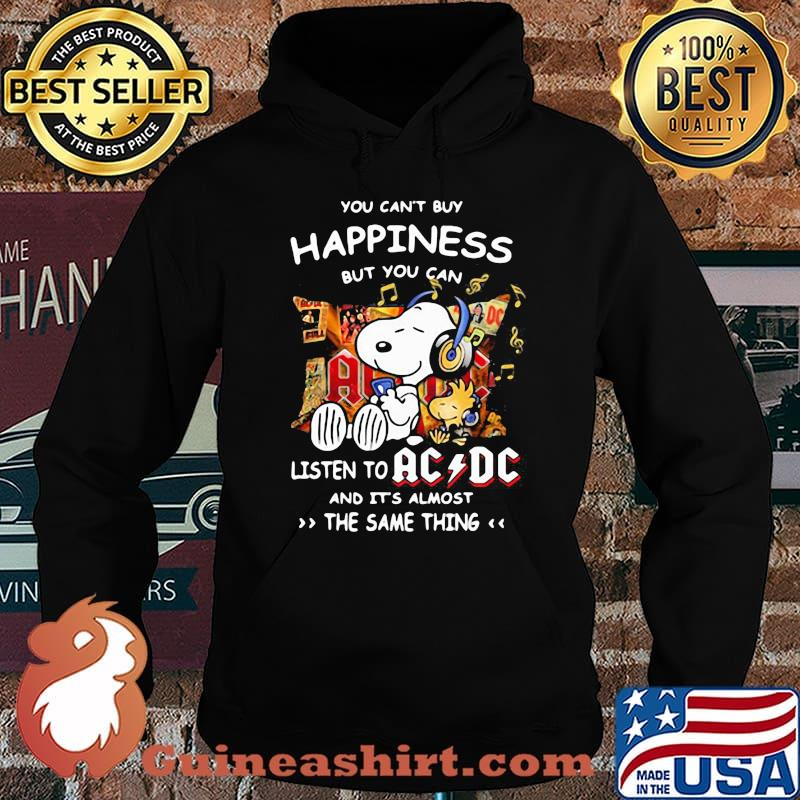You can't buy happiness but you can listen to AC DC the same thing Snoopy s Hoodie