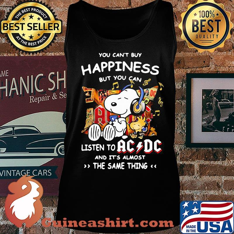 You can't buy happiness but you can listen to AC DC the same thing Snoopy s Tank top