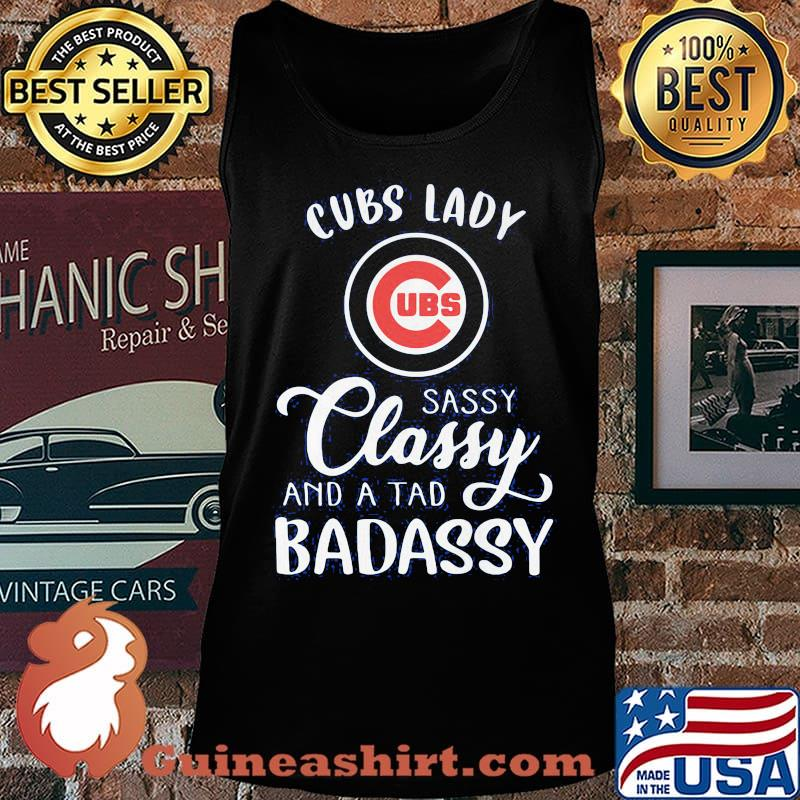 Chicago cubs lady sassy classy and a tad badassy s Tank top