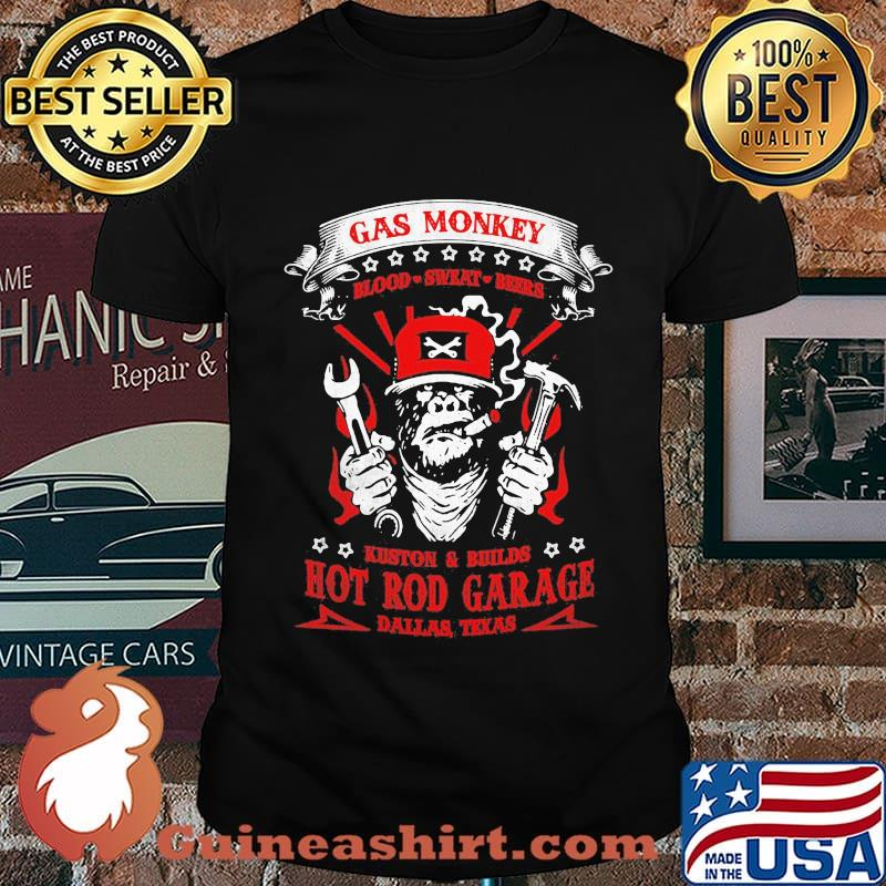 Gas monkey blood sweat beers kuston and builds hot rod garage dallas texas shirt