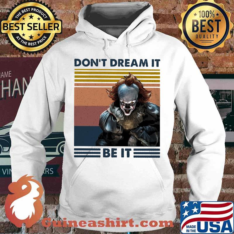 Halloween pennywise don't dream it be it vintage retro s Hoodie