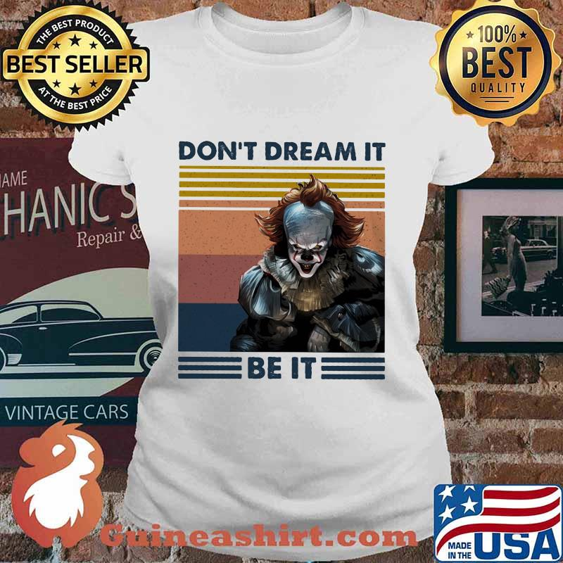 Halloween pennywise don't dream it be it vintage retro s Ladies tee