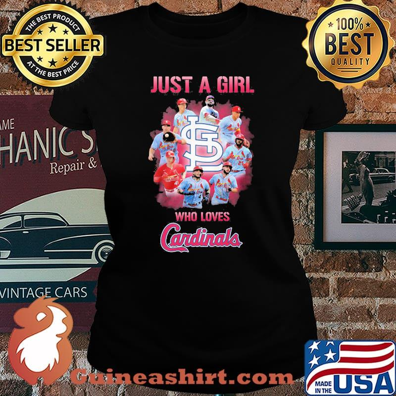 Just a girl who loves st. louis cardinals s Laides tee