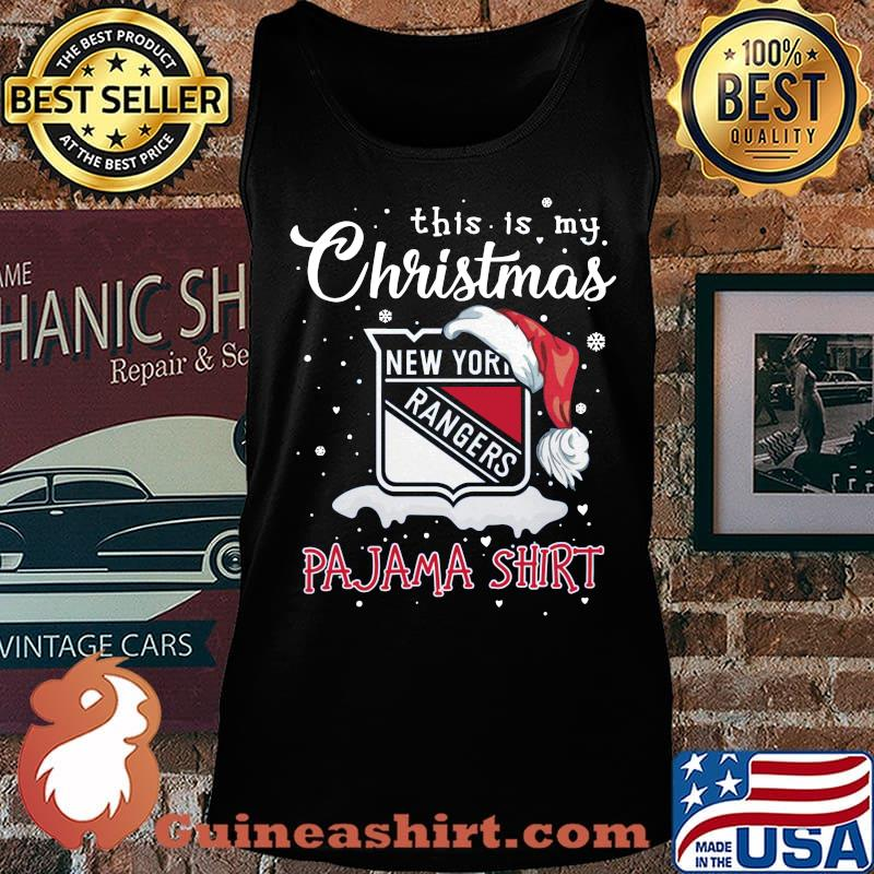 New york rangers this is my christmas pajama s Tank top