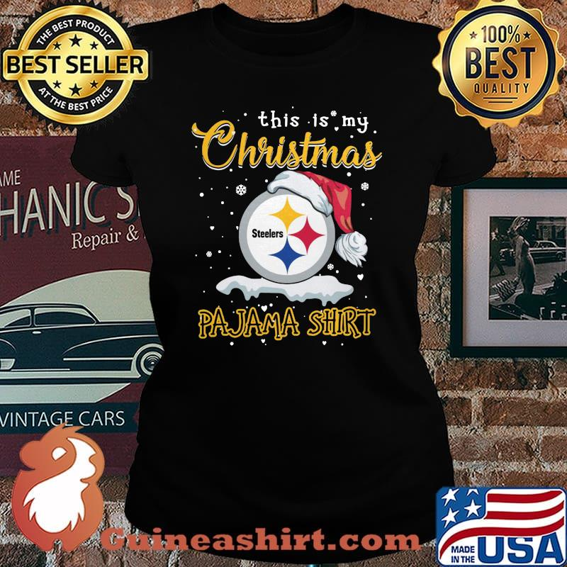 Pittsburgh steelers this is my christmas pajama s Laides tee