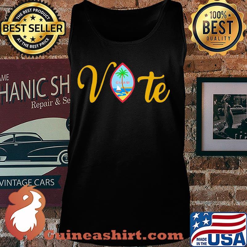 Vote guam where america's day begins s Tank top