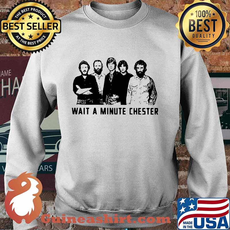 Wait a minute chester the weight band s Sweater