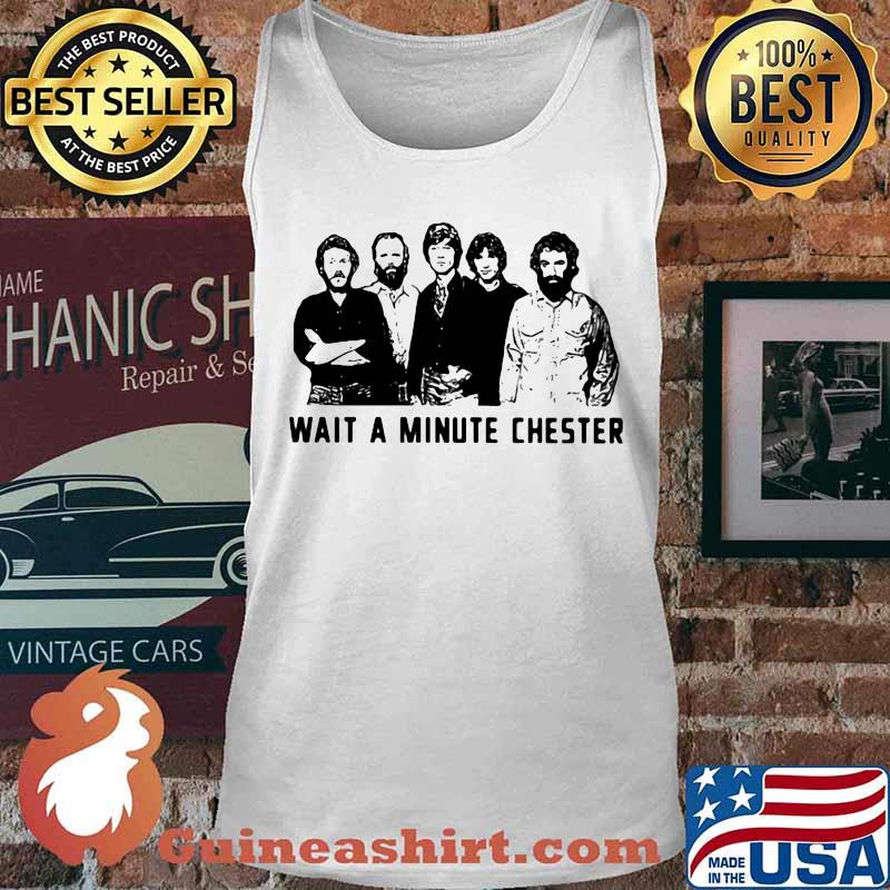 Wait a minute chester the weight band s Tank top