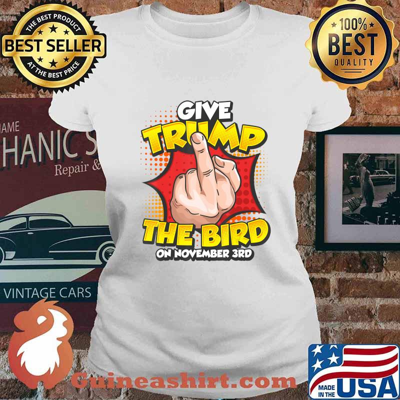 Funny Anti Trump Vote Political Dump Trump November 3rd T-Shirt Ladies tee