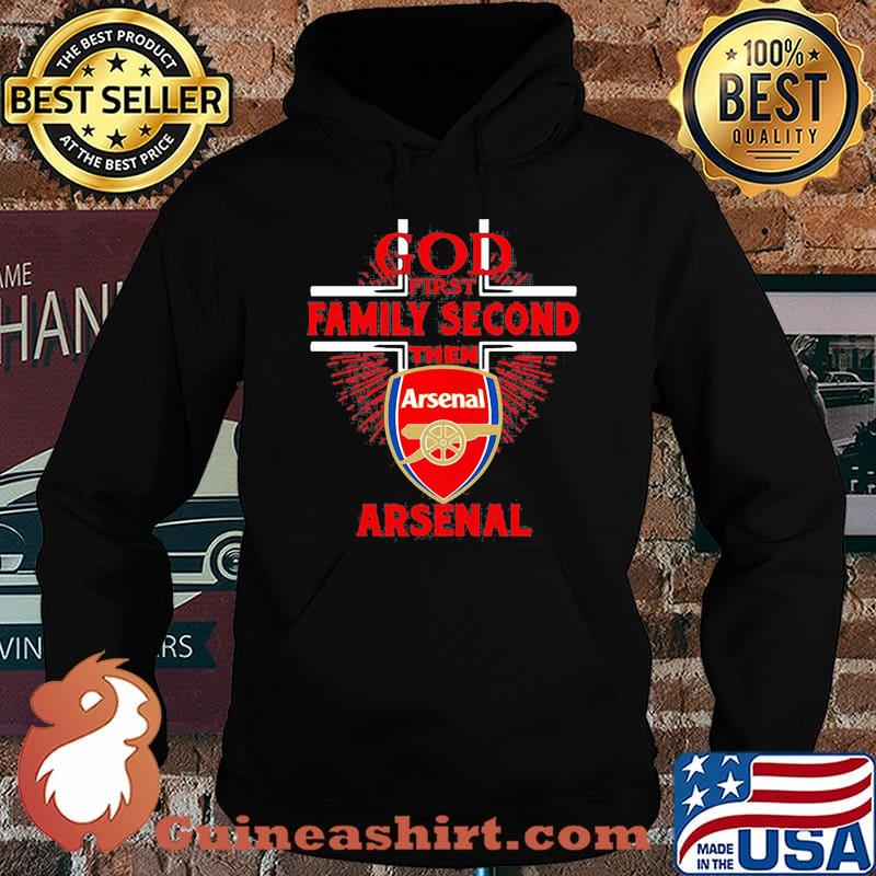 God first family second then arsenal s Hoodie