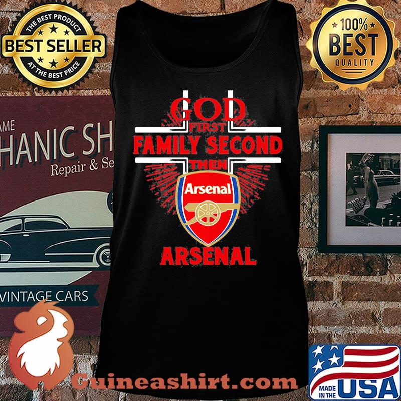 God first family second then arsenal s Tank top