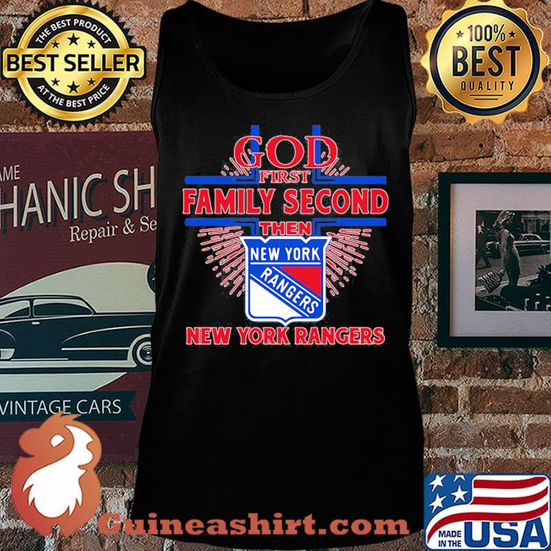 God first family second then new york rangers s Tank top