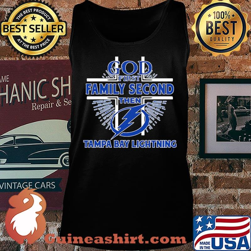 God first family second then tampa bay lightning s Tank top