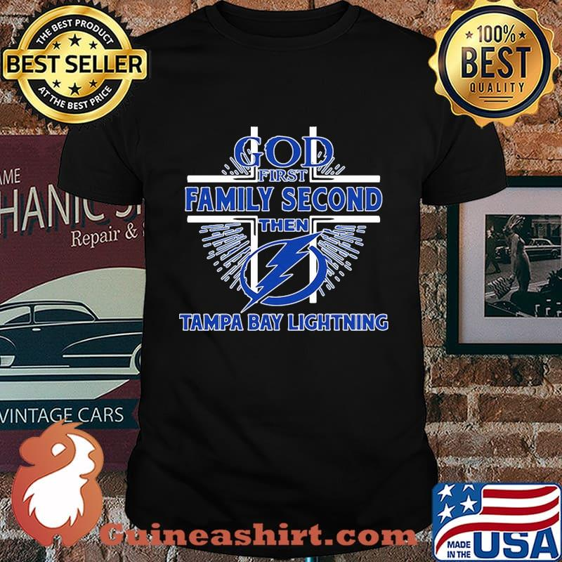 God first family second then tampa bay lightning shirt