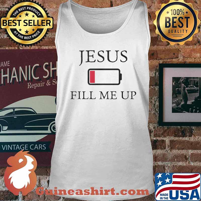 Official jesus fill me up low battery symbol s Tank top