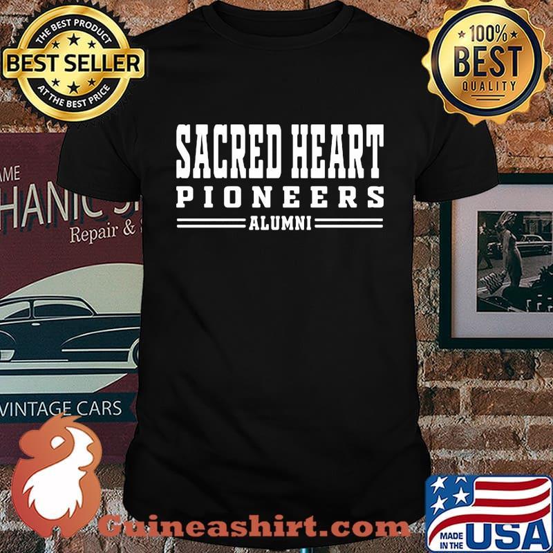 Sacred heart pioneers alumni shirt