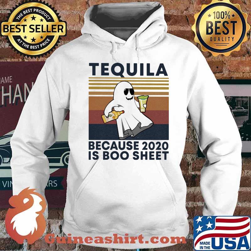 Tequila because 2020 is boo sheet ghost vintage s Hoodie