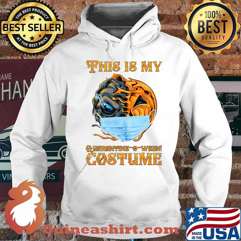This is my Quarantine-o-ween! costume Funny 2020 Halloween T-Shirt Hoodie