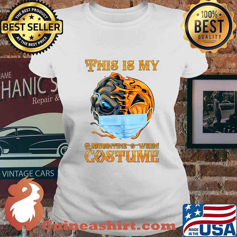 This is my Quarantine-o-ween! costume Funny 2020 Halloween T-Shirt Ladies tee