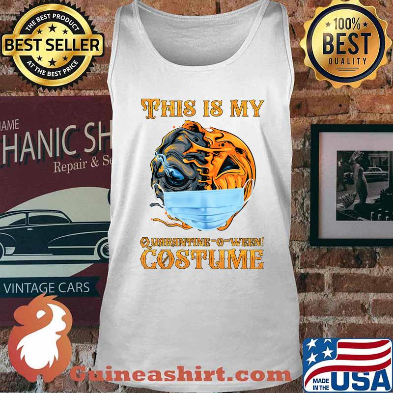 This is my Quarantine-o-ween! costume Funny 2020 Halloween T-Shirt Tank top