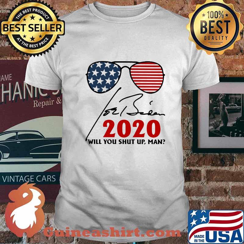 Will you shut up, man joe biden 2020 american flag shirt